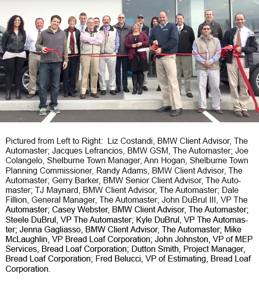 Breadloaf Corporation The Automaster BMW Holds Ribbon Cutting